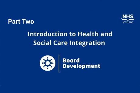 Introduction to health and social care integration, part two